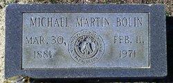 """Michael Martin """"Mike"""" Bolin"""
