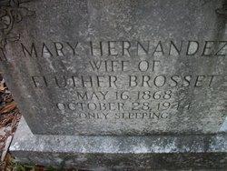 Mary <I>Hernandez</I> Brosset