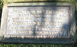 Walter O Dettmann