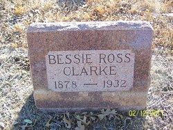 "Elizabeth ""Bessie"" <I>Ross</I> Clarke"