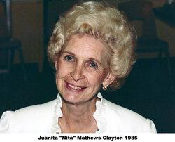"""Juanita Louise """"Nita"""" <I>Mathews</I> Clayton"""