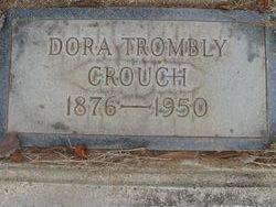 Dora <I>Trombly</I> Crouch