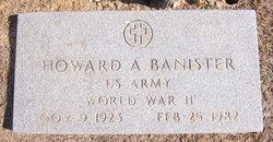 Howard A Banister