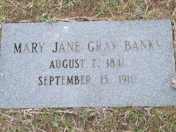 Mary Jane <I>Gray</I> Banks