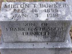 Milton T Bunker