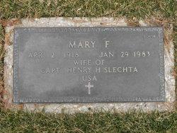 Mary F Slechta