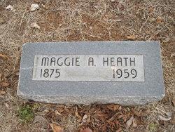 Maggie A Heath