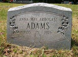 Anna May <I>Arbogast</I> Adams