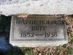 Mattie <I>Holmes</I> Butts
