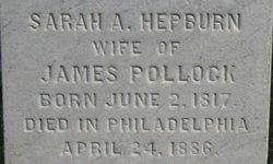 Sarah Ann <I>Hepburn</I> Pollock