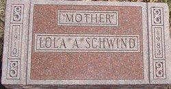 Lola A <I>Laughrey</I> Schwind