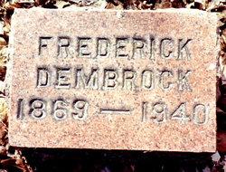 """Frederick E """"Fred"""" Dembrock"""