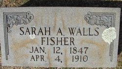 Sarah A. <I>Walls</I> Fisher