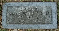 Mattie <I>Johnston</I> Fleet