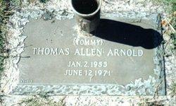 "Thomas Allen ""Tommy"" Arnold"