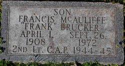"Francis McAuliffe ""Frank"" Brucker"