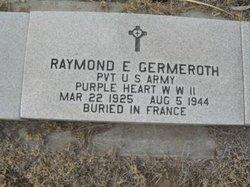 Raymond E Germeroth