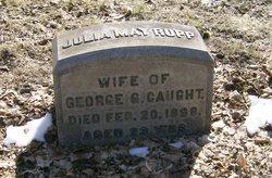 Julia May <I>Rupp</I> Caught