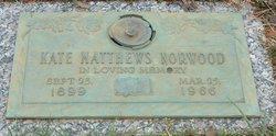 "Kathryn McLeod ""Kate"" <I>Matthews</I> Norwood"