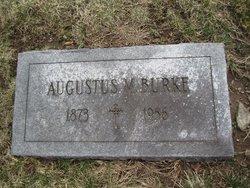 Augustus M Burke
