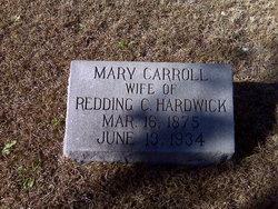 Mary <I>Carroll</I> Hardwick