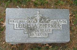 Louis A Dierkes