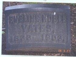 Eveline Eliza <I>Noble</I> Yates
