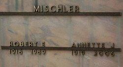 Robert E Mischler