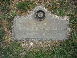 Birdie Mae <I>Rogers</I> Kirkpatrick