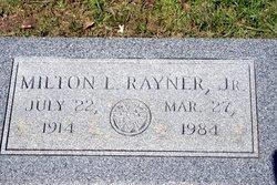 Milton Leroy Rayner Jr.