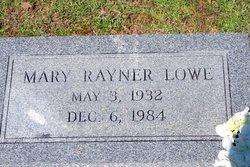 Mary Louise <I>Rayner</I> Lowe