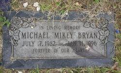 """Michael """"Mikey"""" Bryan"""