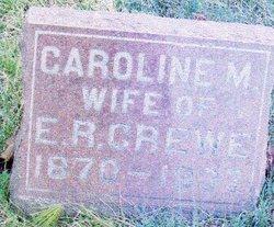 "Caroline Marie ""'Lena'"" <I>Schultz</I> Crewe"