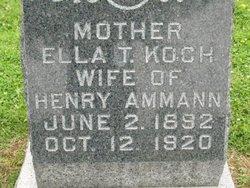 Ella Theresa <I>Koch</I> Ammann