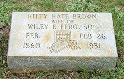 Kittie Kate <I>Brown</I> Ferguson