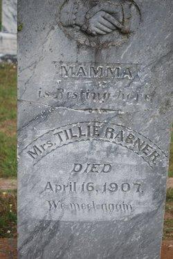 """Matilda """"Tillie"""" <I>Woehst</I> Rabner"""