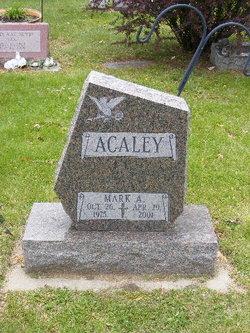Mark A Acaley
