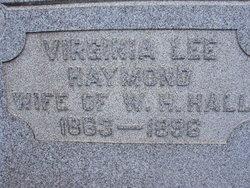 """Virginia Lee """"Jennie"""" <I>Haymond</I> Hall"""