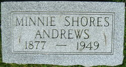 Minnie <I>Shores</I> Andrews
