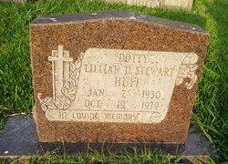 """Lillian D """"Dotty"""" <I>Stewart</I> Huff"""