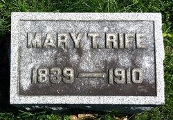 Mary T <I>Norris</I> Rife