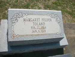 Margaret Eliza <I>Felder</I> Toland