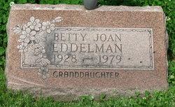 Betty Joan <I>Lay</I> Eddelman