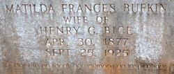 """Matilda Frances """"Fannie"""" <I>Bufkin</I> Bice"""