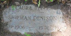 Laura Belle <I>Shipman</I> Denison