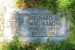 Richard K MacKaron