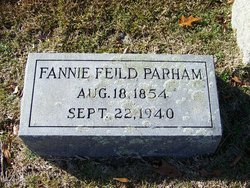 "Frances Bird ""Fannie"" <I>Feild</I> Parham"