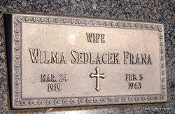 Wilma <I>Sedlacek</I> Frana