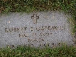 Robert Eugene Gateskill