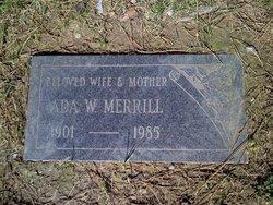 Ada Wafre <I>Satterwhite</I> Merrill